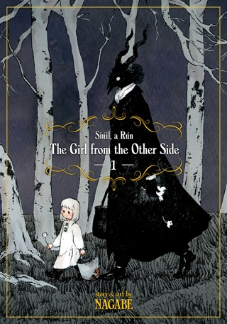 The Girl From the Other Side: Siúil, a Rún Volume 1