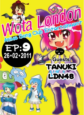 WOTA London: Episode 9 - 26/02/2011